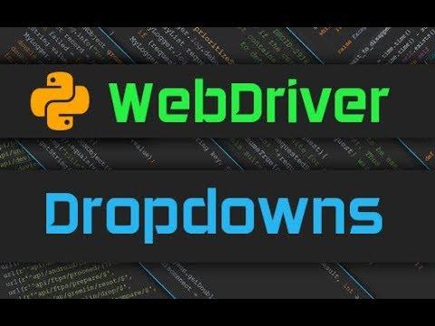 Advanced Webdriver - Dropdowns