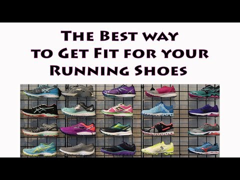 The Best Way to Get Fit For Running Shoes