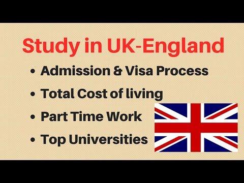 Study in UK - Admission, Visa Process, Part time Job (2018)