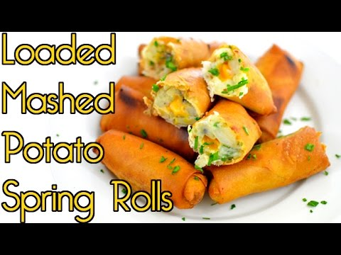 Loaded Mashed Potatoes Spring Rolls - EASY