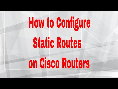 How to Configure Static Routes on Cisco Routers