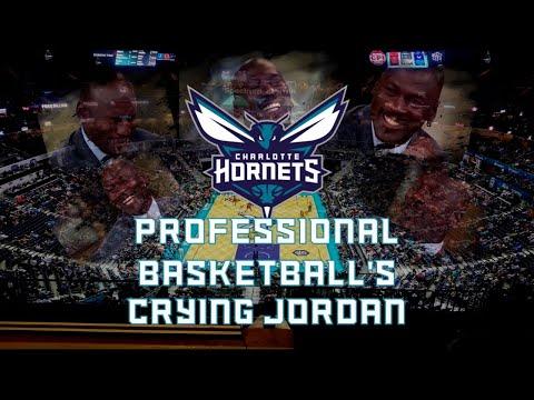 The Charlotte Hornets: Professional Basketball's Crying Jordan