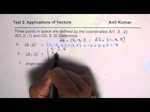 Dot Cross Product and Angle Between Vectors