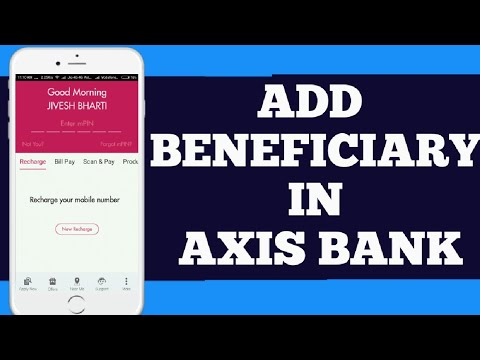 Axis bank add payee in mobile banking || how to add beneficiary in AXIS BANK || hindi ||
