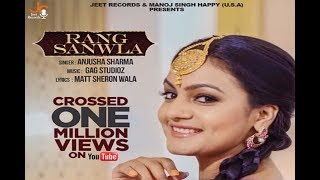 "Rang Sanwla - Official Music Video || Anjusha Sharma  || Jeet Records || "" New Punjabi Songs 2017"""