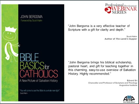 Bible Basics: How to Get Through the Bible in an Hour with Dr. John Bergsma
