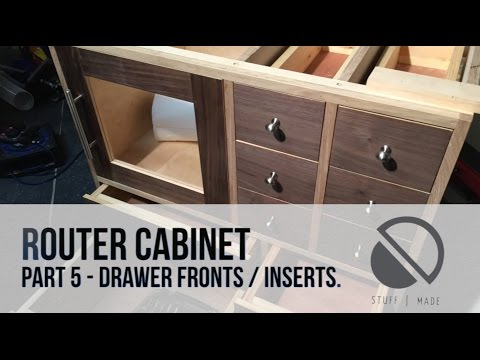 Router Table build - Part 5 - Drawer Fronts / Inserts / Cupboard Door