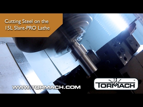 Cutting Steel on the Tormach 15L Slant-PRO Lathe