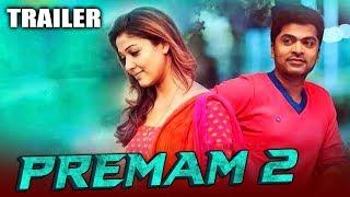 Premam 2 (Idhu Namma Aalu) 2020 Official Hindi Dubbed Trailer | Silambarasan, Nayantara, Jai