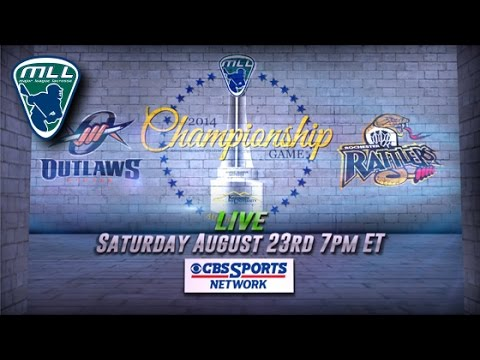 Watch the 2014 MLL Championship LIVE on CBS Sports Network