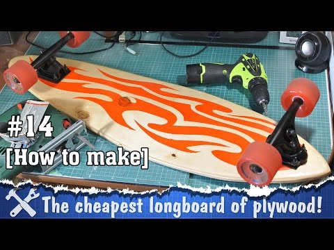 DIY longboard (how to make longboard deck)