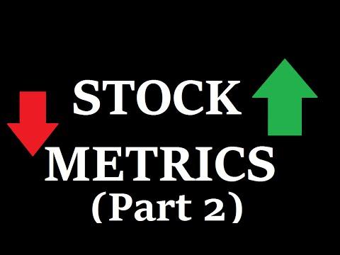 Interpreting Stock Metrics (fundamentals part 2)