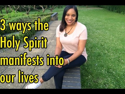 Bianca's Sanctuary: 3 ways the Holy Spirit manifests into our lives