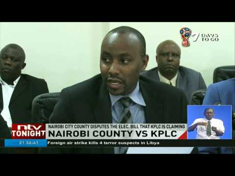 Nairobi city county disputes the electricity bill that claimed by KPLC
