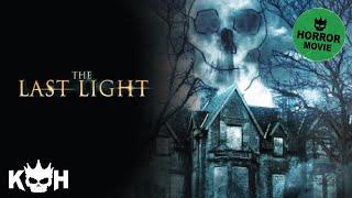 The Last Light   Full Horror Movie