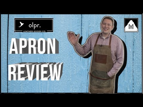 OLPR Leather Apron Product Review