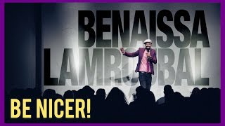 Benaissa Lamroubal - BE NICER (komplettes Solo)