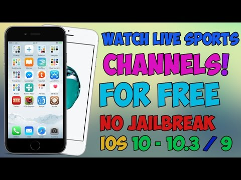 How To Watch Live Sports For FREE iOS 10 - 10.3 / 9 (NO JAILBREAK) iPhone, iPad, iPod