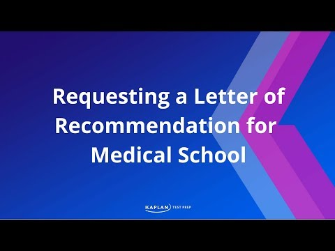 Requesting A Letter of Recommendation for Medical School