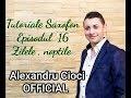 Alexandru Cioci - Tutoriale Saxofon 16 - Zilele , noptile Mp3