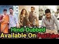 Top 10 New South Hindi Dubbed Movies Available On YouTube. (April-1).