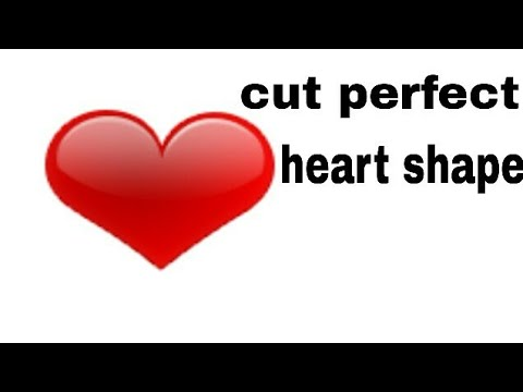 How to cut a heart shape   how to make a perfect paper heart without folding   valentine's craft