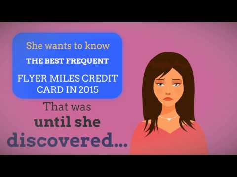 BEST FREQUENT FLYER MILES CREDIT CARD IN 2015 - LET'S FIND ONE!