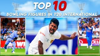 Top 10 Bowling Figures in T20 International | Simbly Chumma