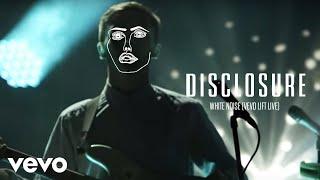 Download Disclosure - White Noise (Vevo LIFT Live) Video