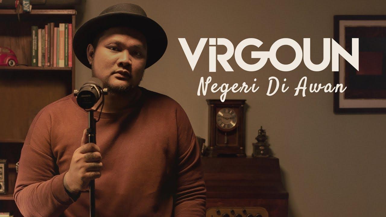 Download Virgoun - Negeri Di Awan (Katon Bagaskara) #VirgounUnplugged MP3 Gratis