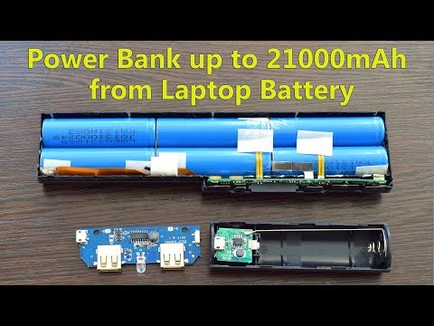 Power Bank up to 21000mAh from Laptop Battery. Power Bank from old Laptop Battery