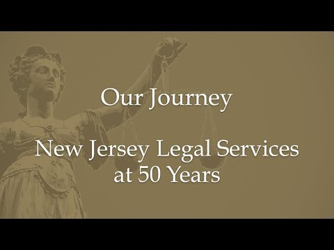 New Jersey Legal Services at 50 Years-Our Journey