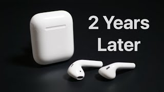 AirPods - Two Years Later