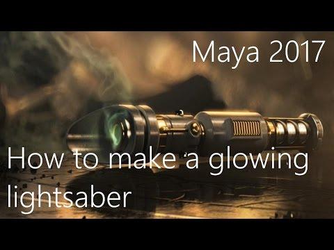 Maya 2017 How to make a glowing lightsaber