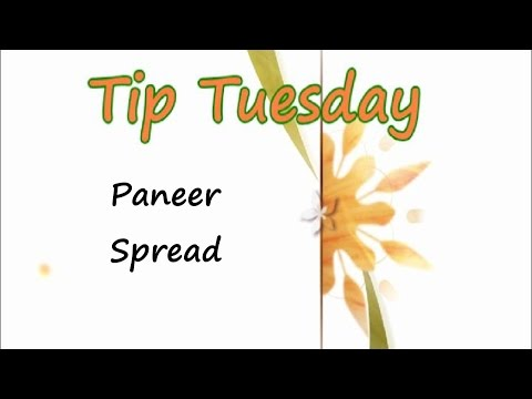 Easy Paneer Spread - Tuesday Tip