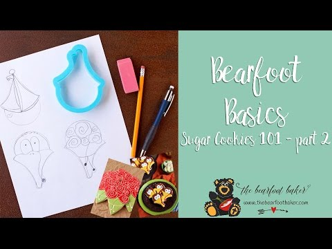 Sugar Cookies 101 part 2 What You Need to Know to Be Successful | The Bearfoot Baker   1 01 10 PM