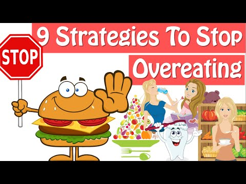 How To Stop Overeating, 9 Strategies How To Stop Eating So Much
