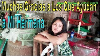 Hermana De NORMITA Agradece y Pide ayuda - Una Sorpresa Para NORMITA Parte 18 de 18