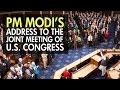 Prime Minister Narendra Modi Addresses Joint Meeting Of Us C