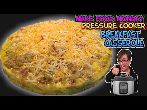 Making Food Monday: Pressure Cooker Breakfast Casserole