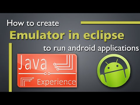 Creating Android Emulator for use with Eclipse