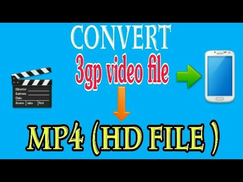 Xxx Mp4 How To Convert 3Gp Video File Into Mp4 HD Video File In Your Android Phone 3gp Sex