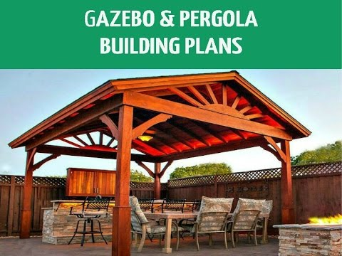 DIY Pergolas & Gazebos Building Plans