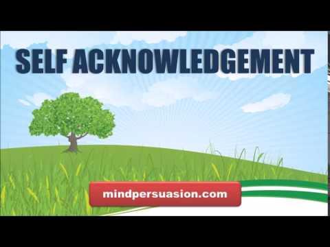 Self Acknowledgement   Accept Appreciate and Love Yourself