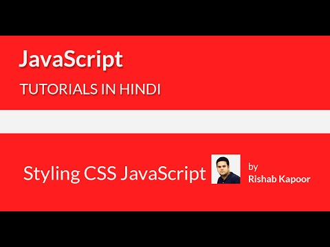 JavaScript tutorials for beginners in Hindi - 23 - Changing CSS with javascript