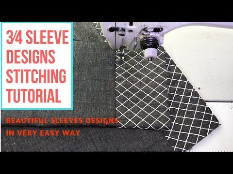 3/4th sleeve designs stitching tutorial  Beautiful sleeves designs in very easy way