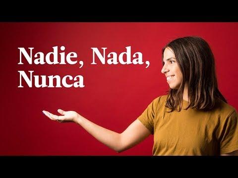 Nobody, Nothing, Never – Nadie, Nada, Nunca | Spanish In 60 Seconds