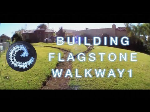 Flagstone Walkway Project Part1 of 3