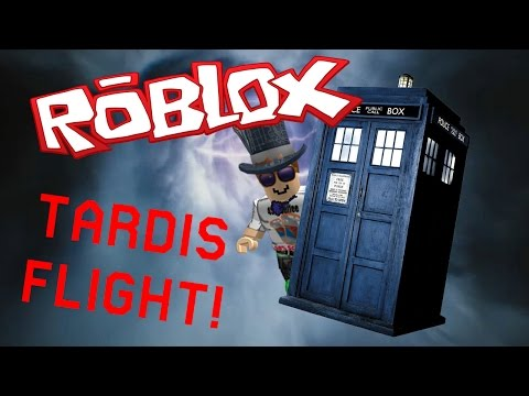 [ROBLOX] TARDIS Flight Classic: How To Fly the TARDIS