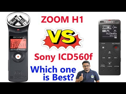Zoom h1 vs Sony icd-ux560f in Hindi